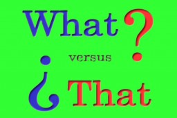 ​What vs That
