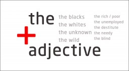 The + Adjective